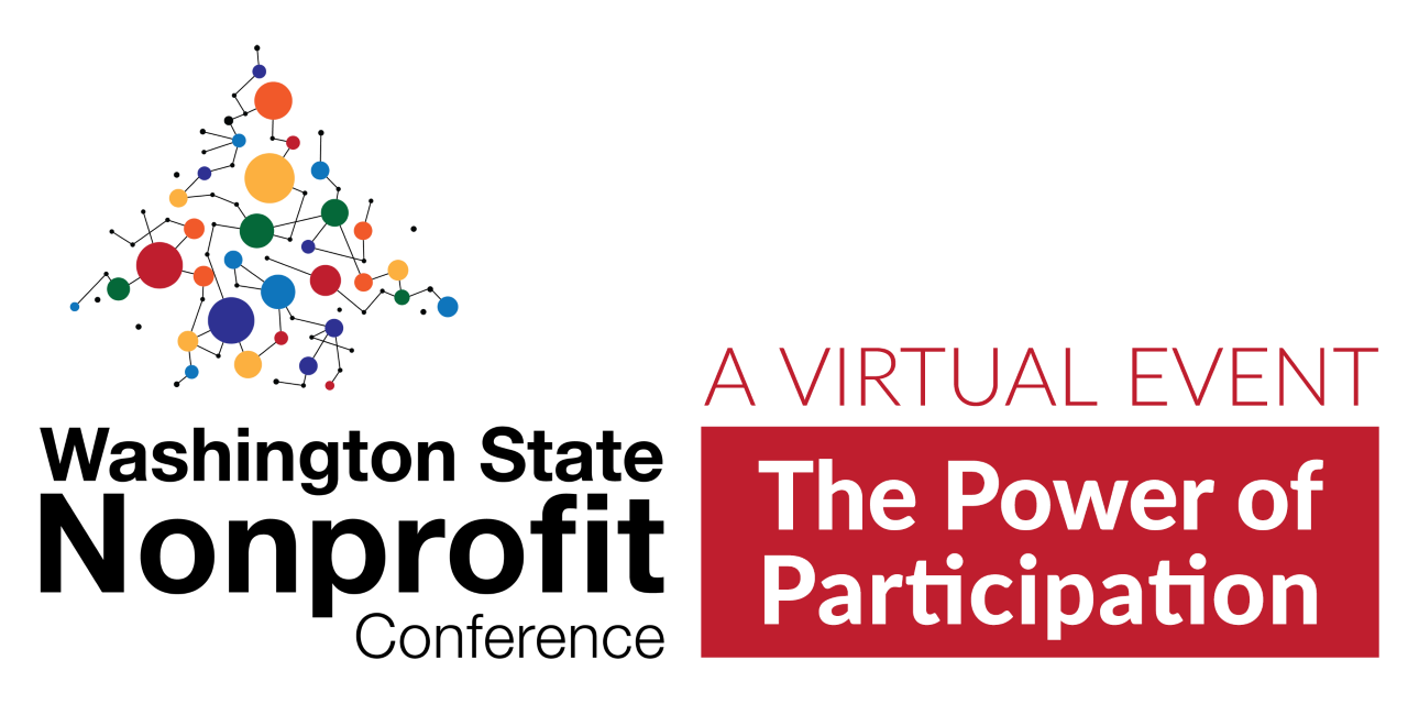 Washington State Nonprofit Conference. A virtual event. The power of participation.
